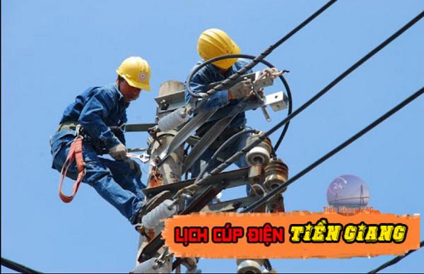 Lịch cúp điện Tiền Giang tuần này từ Thứ 2 (19/4) đến Chủ nhật (25/4): Dự kiến một số nơi ở tỉnh Tiền Giang sẽ bị cúp điện