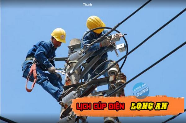 Lịch cúp điện Long An tuần này từ Thứ 2 (19/4) đến Chủ nhật (25/4): Dự kiến một số nơi ở tỉnh Long An sẽ bị cúp điện